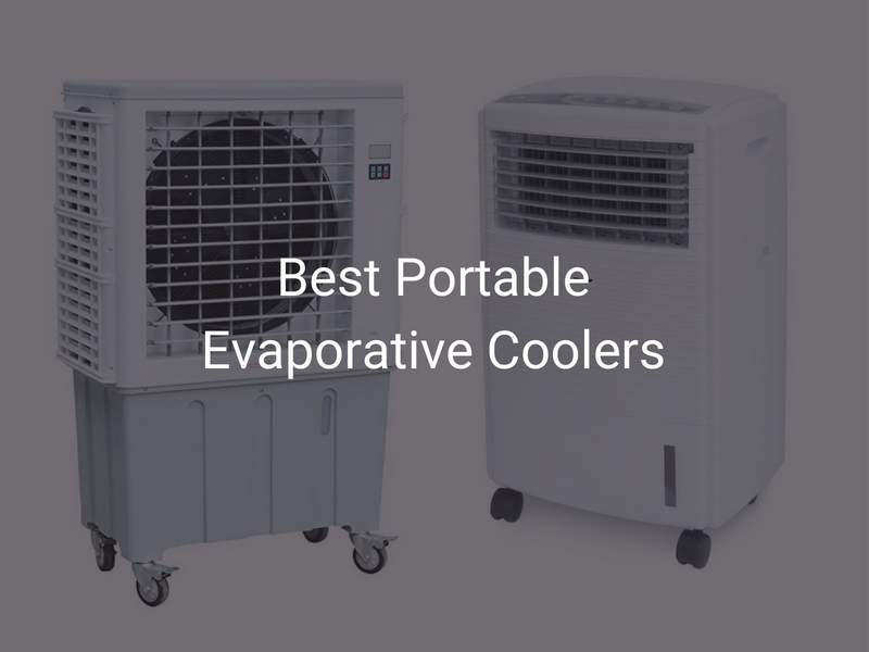 Best Portable Evaporative Air Coolers List Comparison And Buying