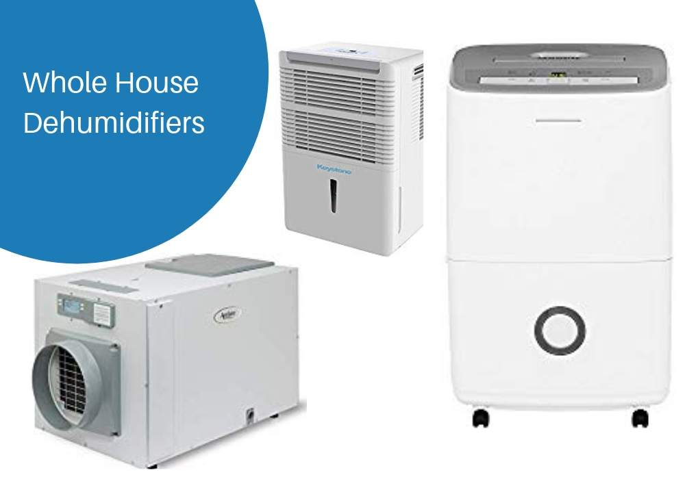 Best Whole House Dehumidifiers A Review Evaporative